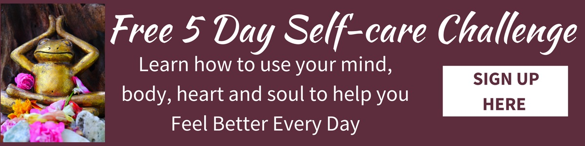 Sign up for my 5 Day Self-care Challenge