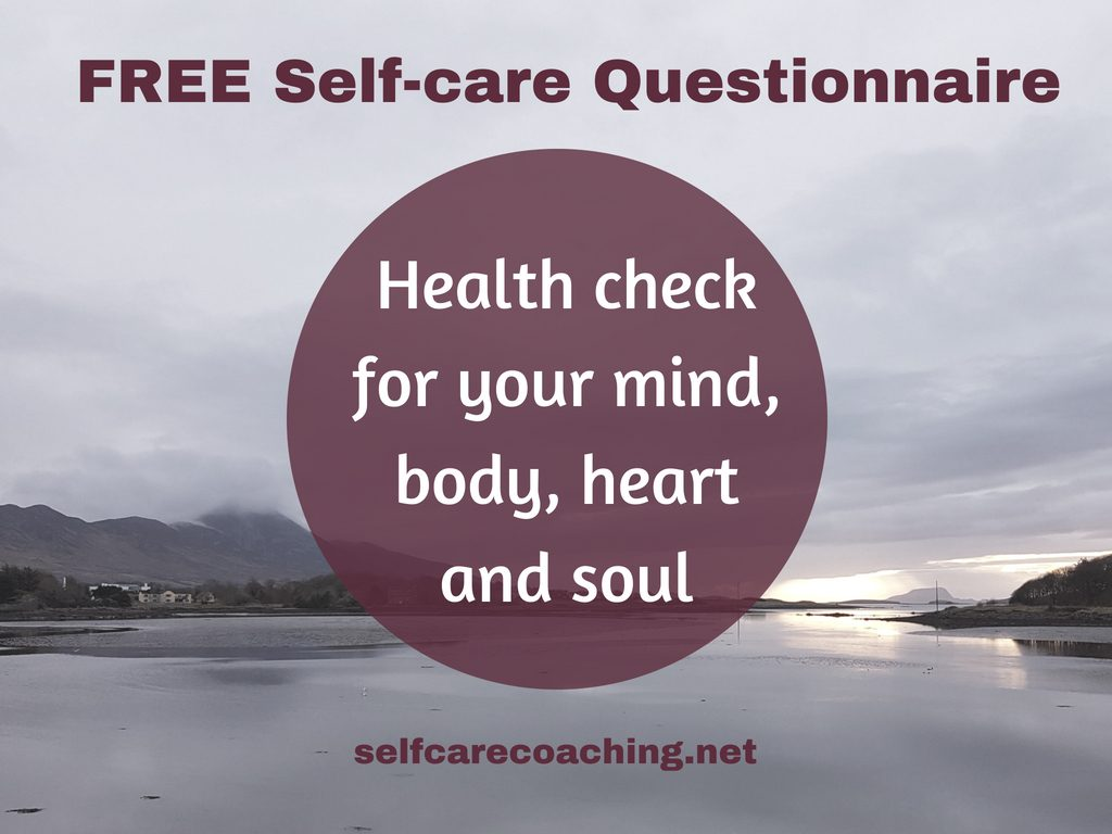 Free Self-care Questionnaire - Health check for your mind, body, heart and soul