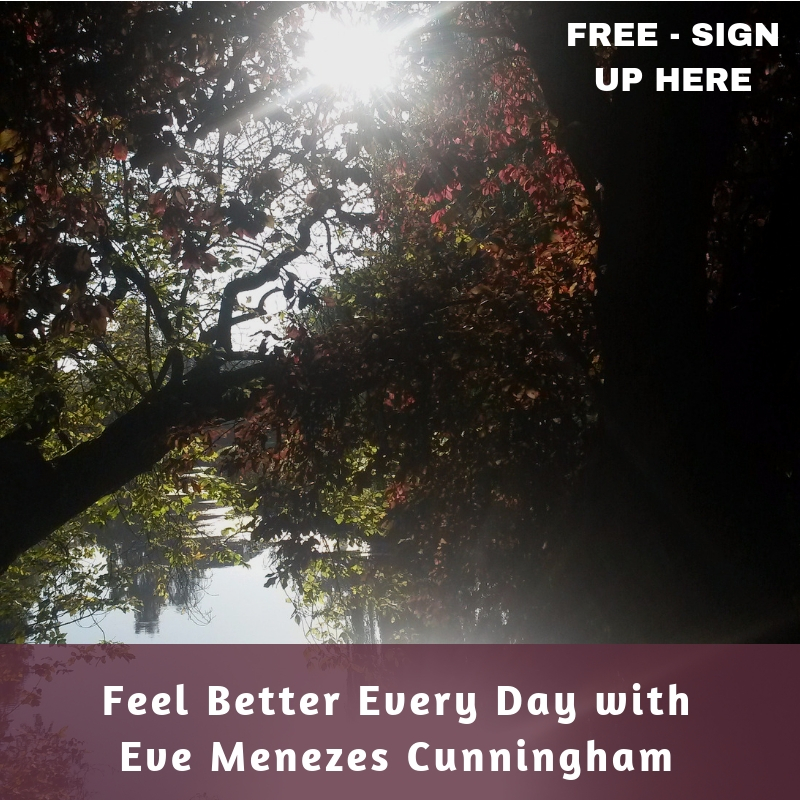 Feel Better Every Day with Eve Menezes Cunningham