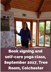 Eve Menezes Cunningham 365 Ways to Feel Better book signing and self care workshop yoga class Tree Room Essex