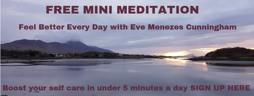 Feel Better Every Day with Eve Menezes Cunningham mini meditation self care