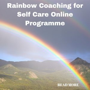 Raibow Coaching for Self Care Online Programme