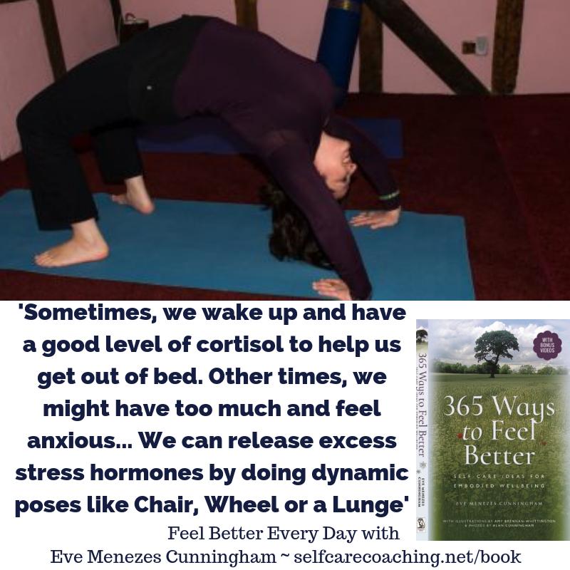 Eve Menezes Cunningham wheel pose yoga anxiety 365 Ways to Feel Better