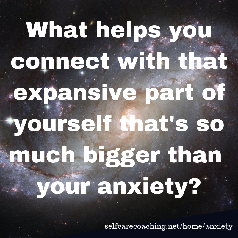 What helps you connect with that expansive part of yourself
