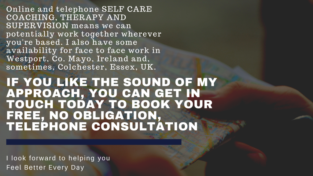Online therapy and face to face counselling in Westport, Co Mayo, Ireland and Colchester, Essex, UK
