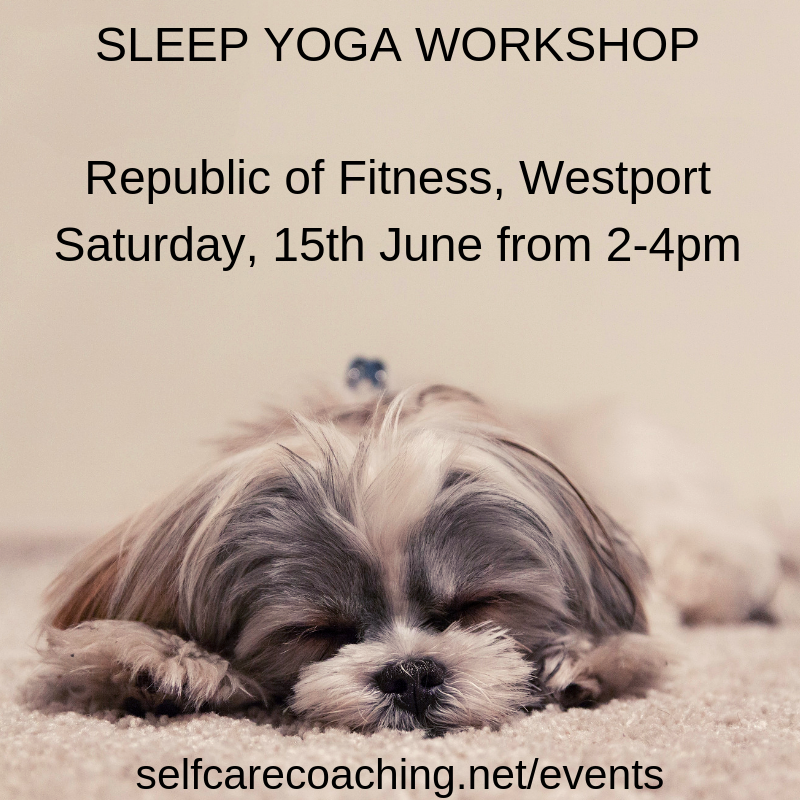 Sleep Yoga workshop in Westport Feel Better Every Day with Eve Menezes Cunningham Republic of Fitness Westport Co Mayo