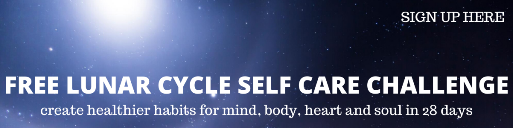 Free Lunar Cycle Self Care Challenge from Feel Better Every Day with Eve Menezes Cunningham
