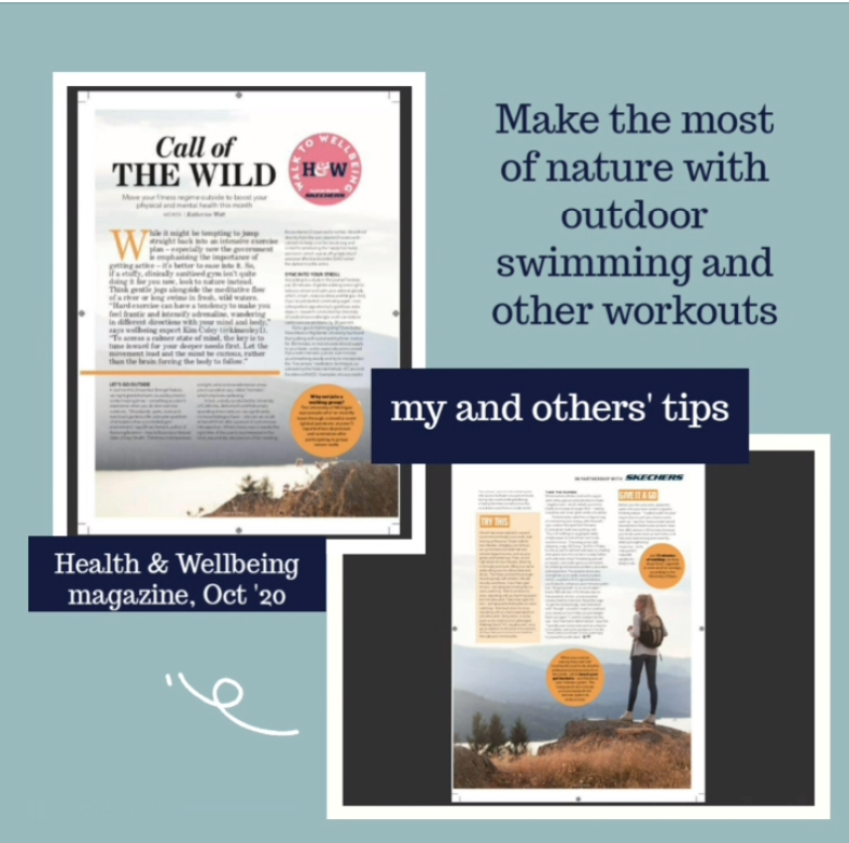 Call of the Wild feature about the benefits of exercising outdoors with some self care advice by Eve Menezes Cunningham Health and Wellbeing magazine October 2020