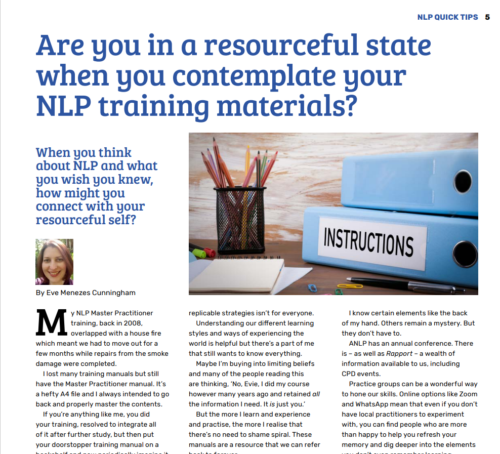 NLP column for Rapport Magazine by Eve Menezes Cunningham Are you in a resourceful state when you contemplate your NLP training materials