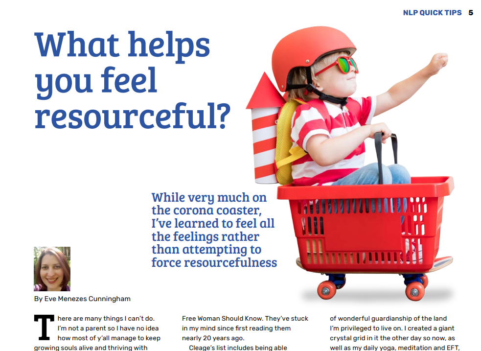 Summer 2020 Rapport NLP column What helps you feel more resourceful by Eve Menezes Cunningham